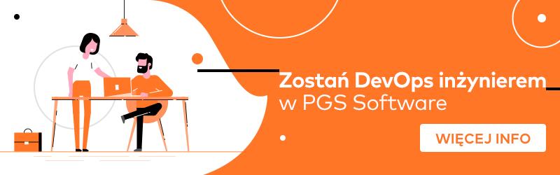 Praca DevOps w PGS Software
